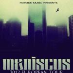 Meniscus announce European tour
