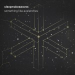 Listen: new sleepmakeswaves track 'Something Like Avalanches'